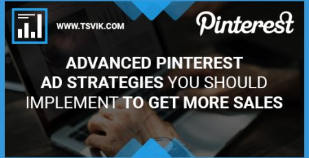 Advanced Pinterest Ad Strategies