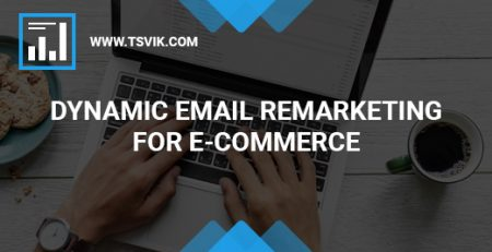 Dynamic Email Remarketing