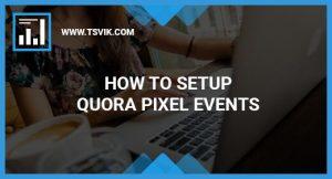 Quora Pixel Events