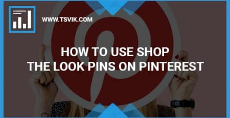 How to Use Shop the Look Pins on Pinterest